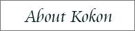 About Kokon